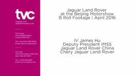 IV James Hu Deputy President IMSS Jaguar Land Rover China Chery Jaguar Land Rover, 2016 Beijing Auto Show
