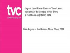 Jaguar - LAND ROVER AT THE GMS 2012