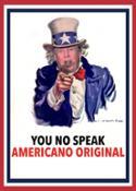 YOU NO SPEAK AMERICANO ORIGINAL NEWS