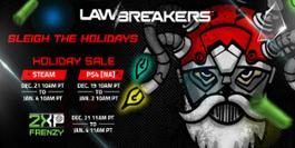 LawBreakers Holiday Sale Event