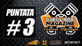 Duecilindri Magazine puntata 3