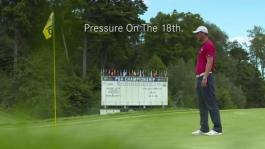 Pressure on the 18th - PGA Championship 2016